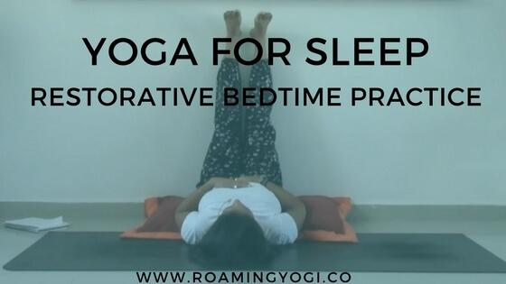 Bedtime Yoga: Yoga Tools for Sleep