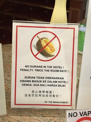 No Durian allowed!