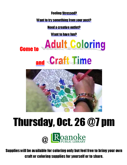Adult Coloring and Craft Time on Thursday, Oct 26@7:00 pm @ Roanoke Public Library