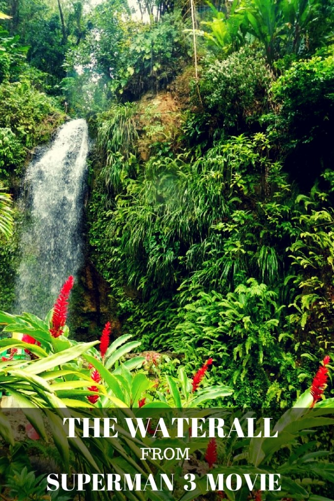 See the waterfall from the movie Superman 3 in St. Lucia