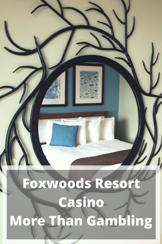 What to Do at Foxwoods Resort Casino Besides Gambling