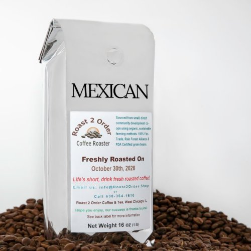 Mexican Fresh Roasted Coffee