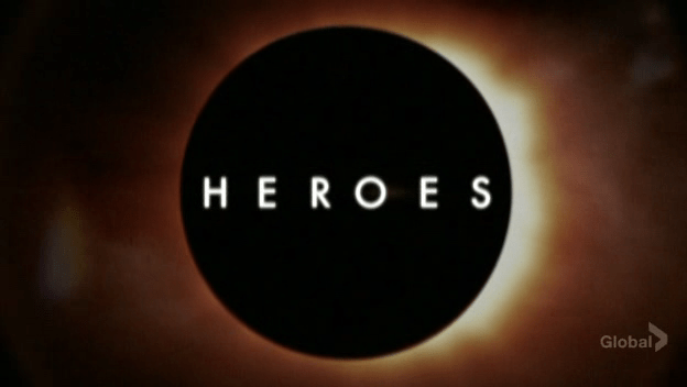 Heroes. Still havent finished the last season. Shame on me.