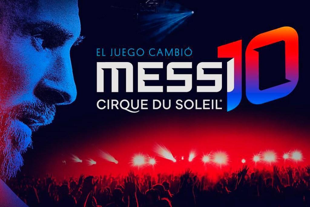 Así será el espectáculo del Cirque du Soleil basado en Lionel Messi