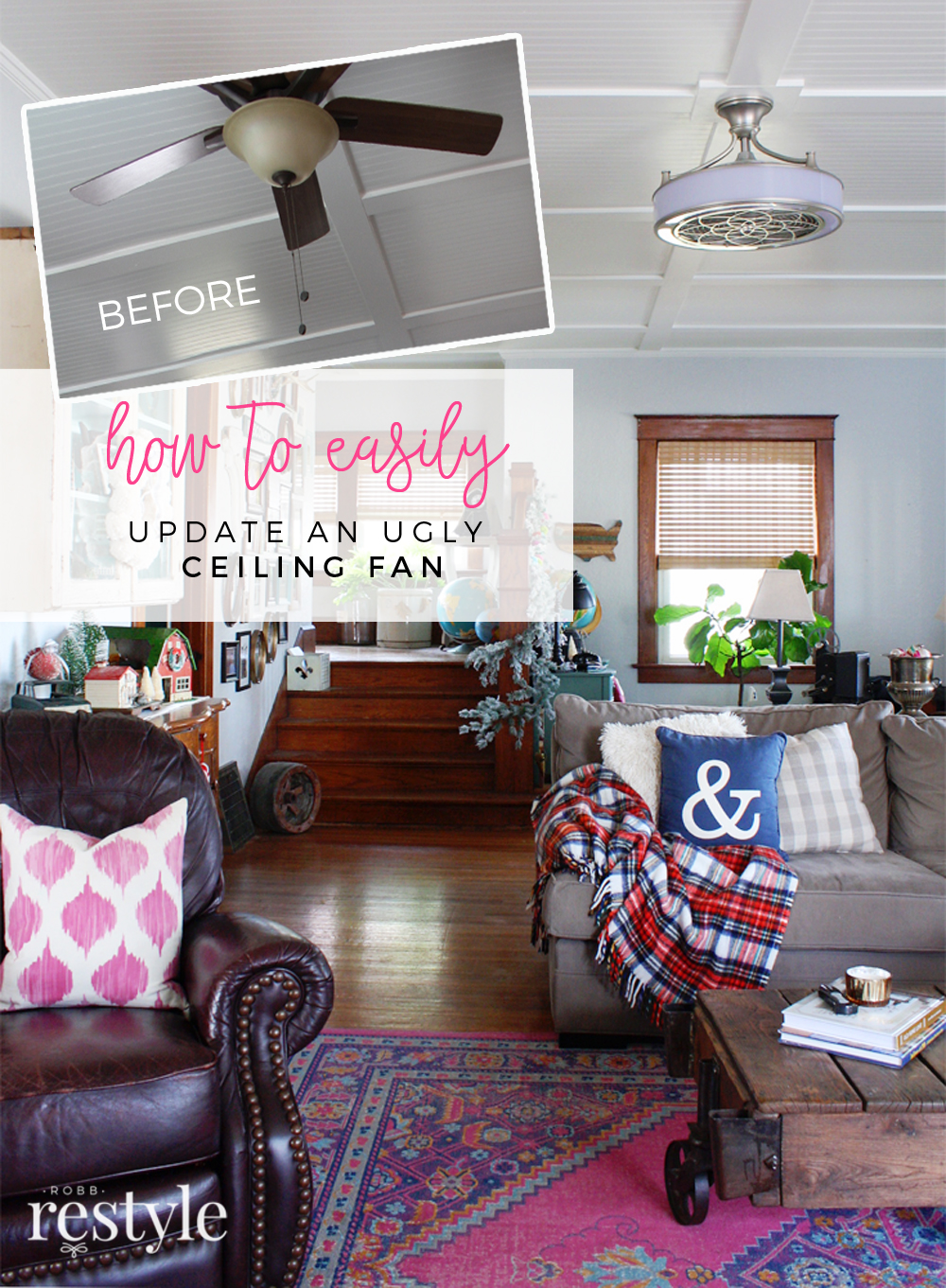 How to Easily Upgrade Your Ugly Ceiling Fan