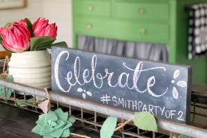 DIY Celebration Chalkboard Idea