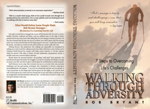 Walking Through Adversity - Rob Bryant