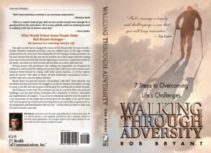 Walking Through Adversity - Rob Bryant