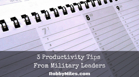3 Productivity Tips From Military