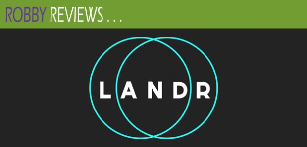 Robby Reviews LANDR