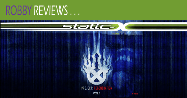 Robby Reviews Static-X's Project Regeneration