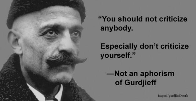 Not an aphorism of Gurdjieff