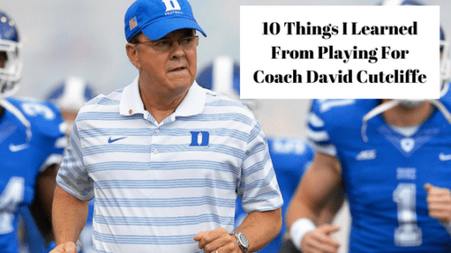 10 Things I Learned From Playing For Coach David Cutcliffe