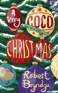 A Very Coco Christmas (Coco Pinchard Series)