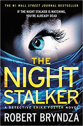 The Night Stalker: A chilling serial killer thriller (Detective Erika Foster #2)