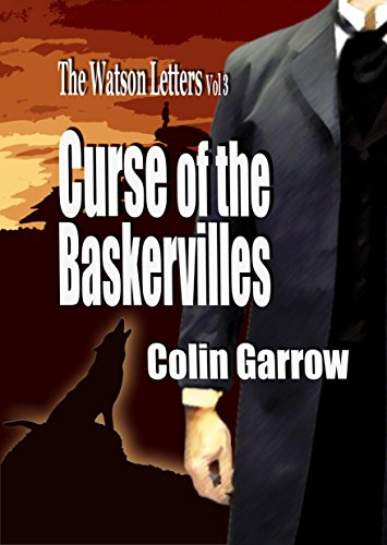 The Curse of the Baskervilles by Colin Garrow
