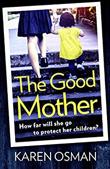 The Good Mother by Karen Osman