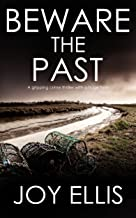 Beware the Past by Joy Ellis
