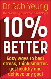 10% Better by Dr Rob Yeung