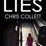 Deadly Lies by Chris Collett