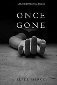 Once Gone Blake Pierce