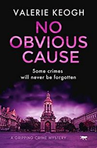 No Obvious Cause by Valerie Keogh