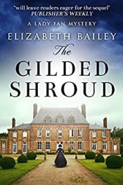 The Gilded Shroud by Elizabeth Bailey