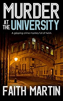 Murder at the University by Faith Martin