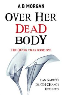 Over her Dead Body by AB Morgan