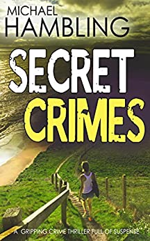Secret Crimes by Michael Hambling