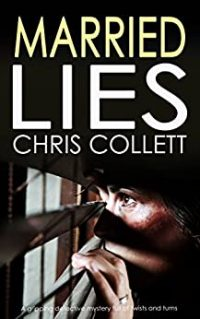 Married Lies by Chris Collet