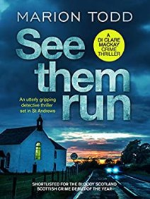 See Then Run by Marion Todd