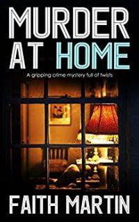 Murder at Home by Faith Martin