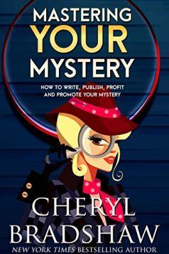 Mastering Your Mystery by Cheryl Bradshaw