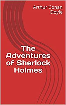 The Adventures f Sherlock Holmes