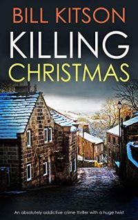 Killing Christmas by Bill Kitson