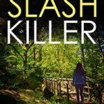 Slash Killer by Bill Kitson