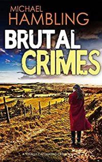 Brutal Crimes by Michael Hambling