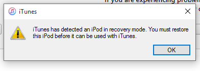 iTunes warning me that my iPod is in recovery mode.