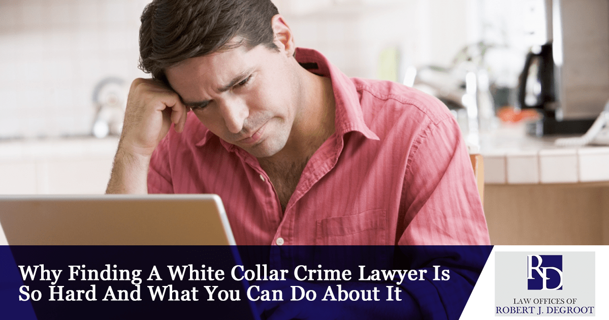 White Collar Crime Lawyer Newark Why Finding A Good