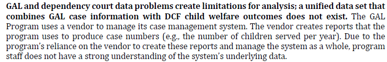 "quote from OPPAGA report: ""A unified data set that combines GAL case information with DCF child welfare outcomes does not exist."""