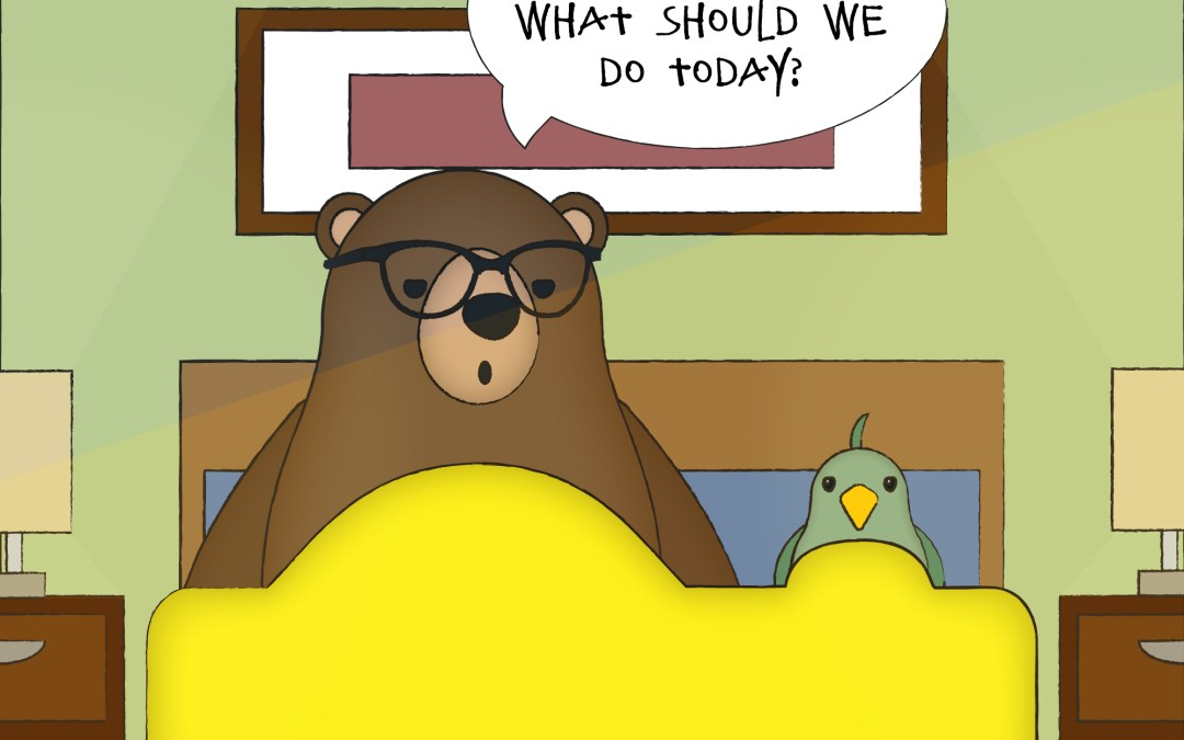 Birdy & Oso #11: The Best Laid Plans Of Birds and Bears