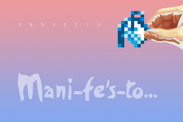 Proyecto mani-fe's-to...