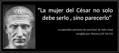 """Señor Presidente """"la mujer del Cesar además de ser honesta, también tiene que parecerlo"""""""