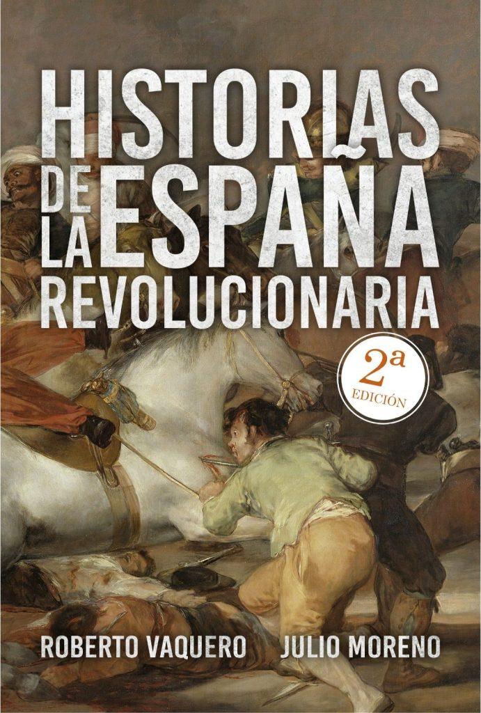 historias españa revolucionaria