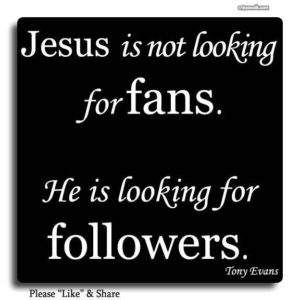June 14 – Are you a Jesus Fan or Believer?