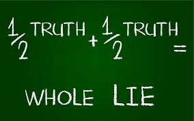 July 30 – The Truth, The Whole Truth, and Nothing But the Half-Truth