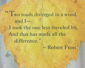 October 24 – Two Roads Diverged In a Wood But Where to?