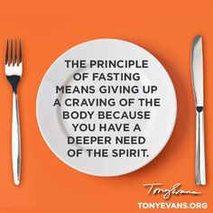 December 10 – Fasting isn't about lack of food