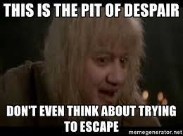 January 19 – Crawling Out of the Pit of Despair